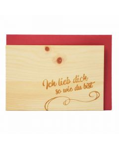 Holzgrußkarte Ich lieb dich so wie du bist 10x15cm