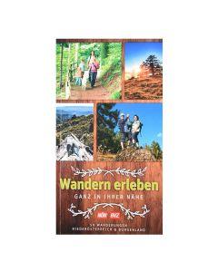 Wanderrouten - Wandern erleben